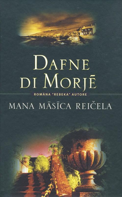 """Attēlu rezultāti vaicājumam """"Mana māsīca Reičela – Dafne di Morjē"""""""